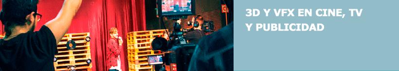 3D y VFX en cine, TV y publicidad